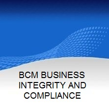 BCM BUSINESS ETHICS AND  INTEGRITY